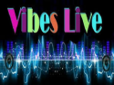 VIBES-LIVE TV