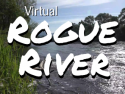 Virtual Rogue River