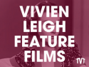 Vivien Leigh Feature Films on Roku