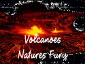 Volcanoes Natures Fury