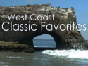 West Coast Classic Favorites