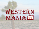 Western Mania TV