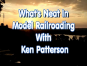 What's Neat- Model Railroading