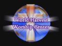World Harvest Worship Center