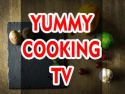 Yummy Cooking TV