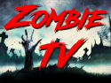 Zombie Television