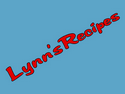 Lynn's Recipes