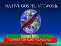 Native Gospel - Family Network
