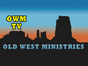 Old West Ministries LIVE
