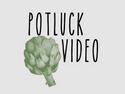 Potluck Video
