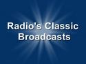 Radio's Classic Broadcasts