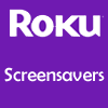 Roku Screensavers