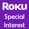 Roku Special Interest Channels
