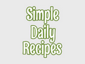 Simple Daily Recipes