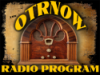 OTRNow -Old Time Radio Program