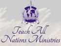 Teach All Nations Ministries