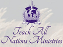 Teach All Nations Ministries